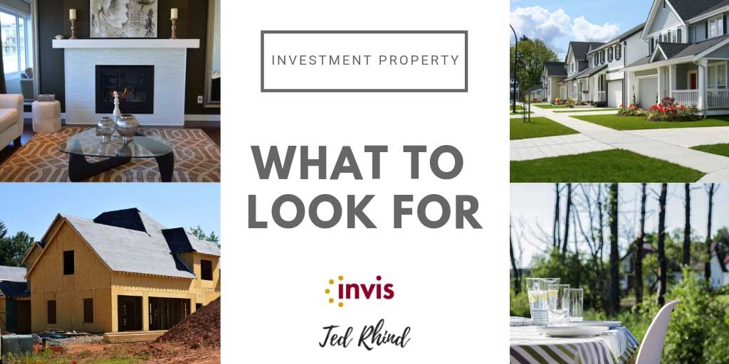 What to Look for in an Investment Property
